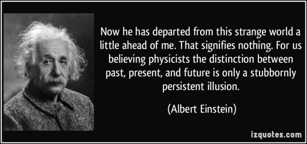 A quote from Einstein after the death of his friend Michele Besso