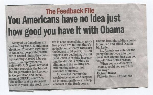 A Canadian expresses the shock many of us have that Obama gets so much criticism - when he's been doing a solid job!